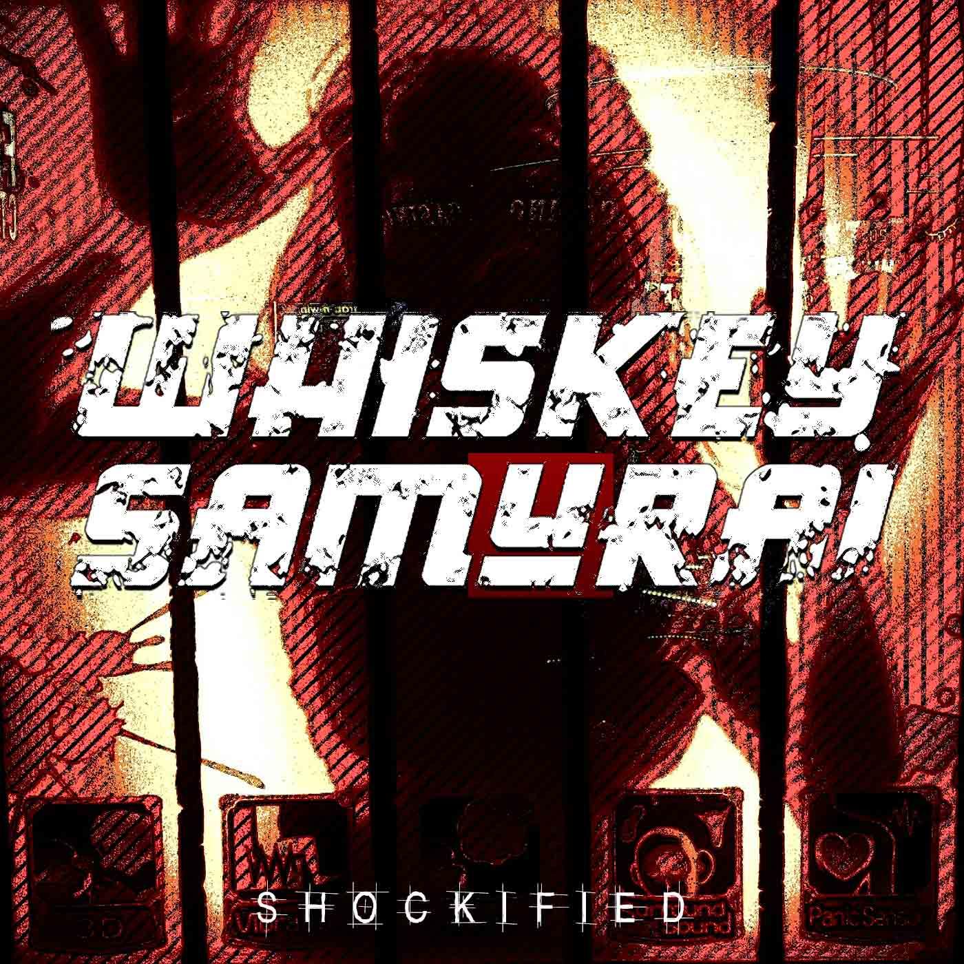 whiskey_samurai_shockified